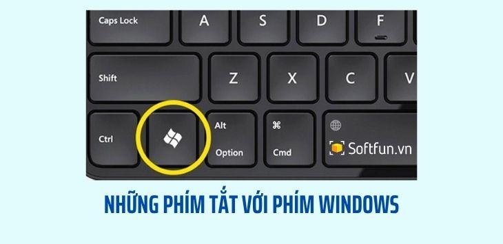 Những phím tắt với phím Windows